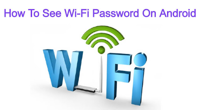 How To See Wifi Password On Android