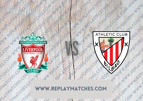 Liverpool vs Athletic Bilbao -Highlights 08 August 2021