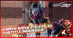Kamen Rider Zi-O Episode 43 Subtitle Indonesia