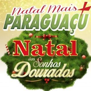Promoção ACE Paraguaçu 2016 Natal Mais Sonhos Dourados