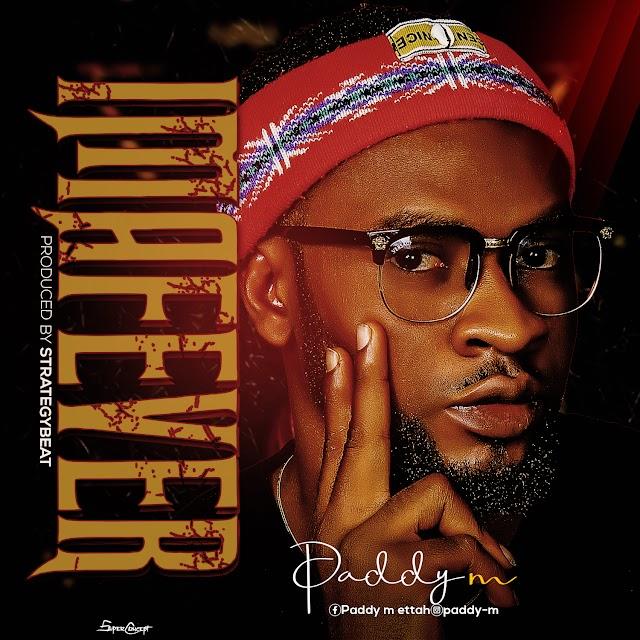 MUSIC: Paddy M - Ima Fever (Mix. Strategy)