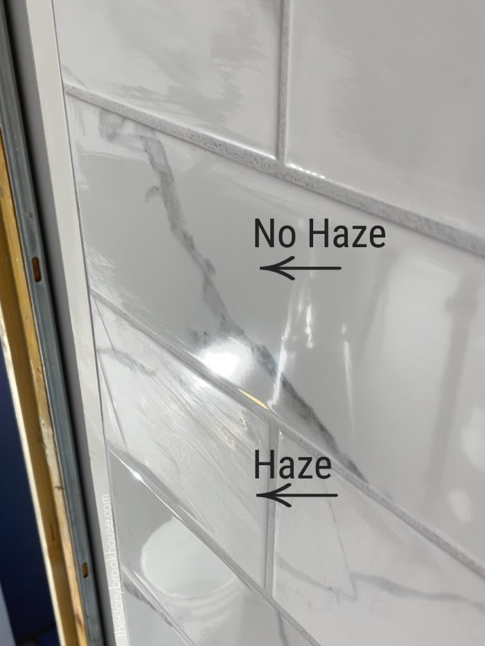 Take care of the haze when tiling a shower