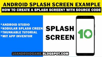 How to create Splash Screen in Kodular