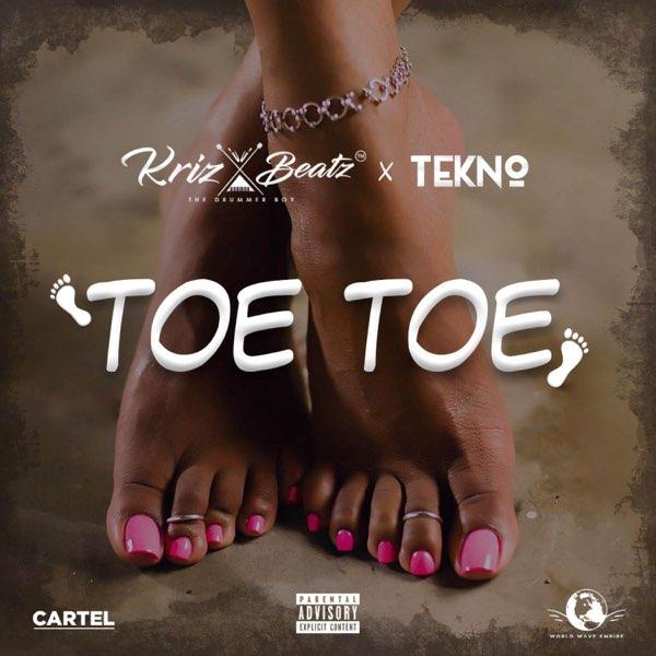 """Krizbeatz x Tekno – """"Toe Toe"""" #Arewapublisize"""