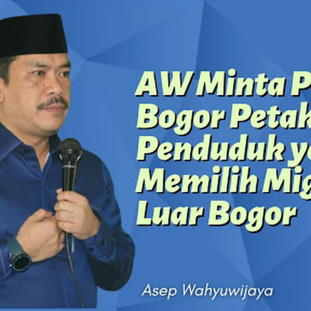 AW Minta Pemkab Bogor Petakan Penduduk yang Memilih Migrasi ke Luar Bogor