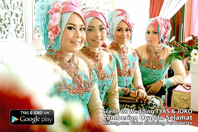 Scene 8 Video Wedding TYAS & JOKO - Pemberian Ucapan Selamat dari Orang Tua, Teman, Kerabat & Sahabat | Klikmg Video Shooting Purwokerto