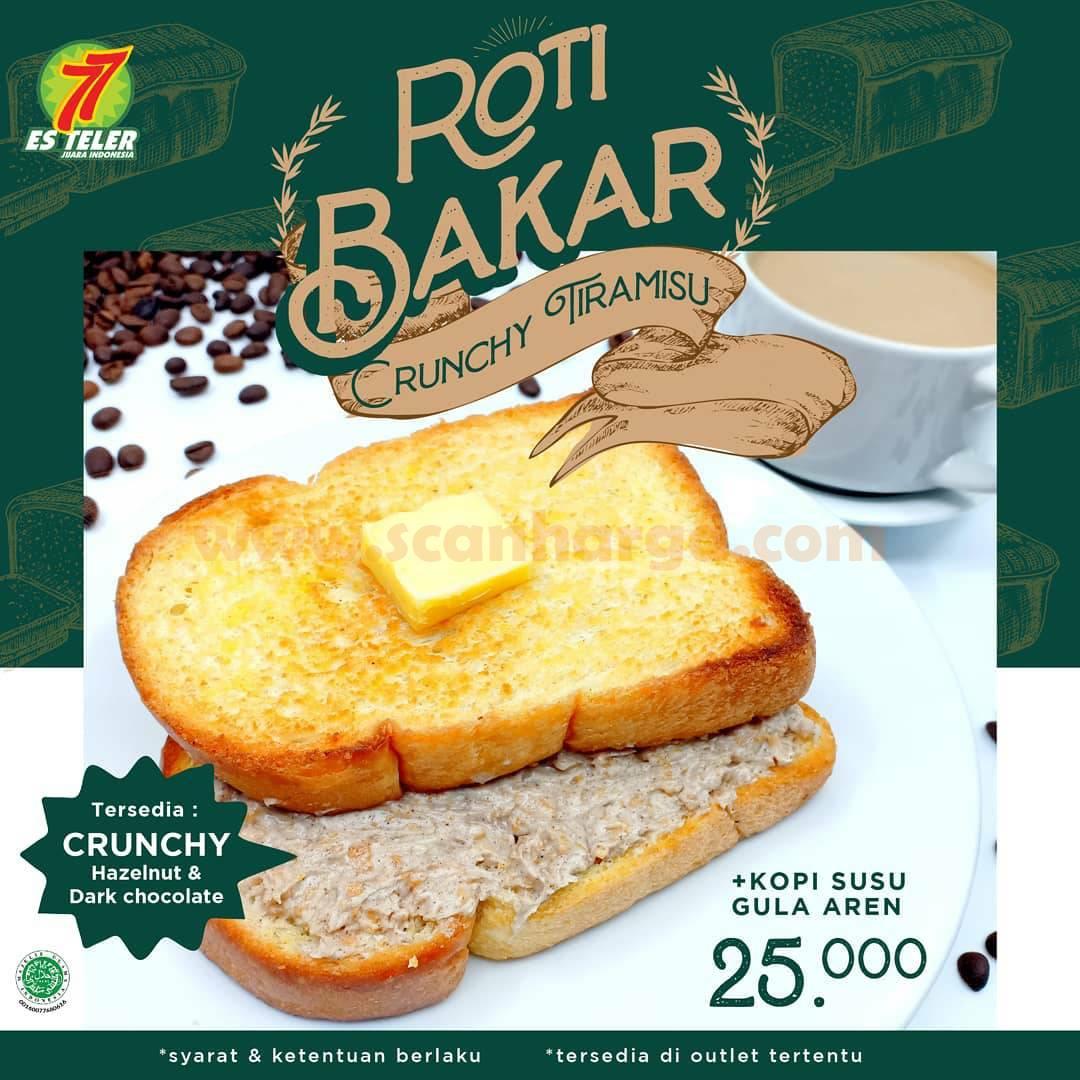 Es Teler 77 Promo Menu Roti Bakar Crunchy Tiramisu + Kopi Susu Gula Aren harga Cuma 25K
