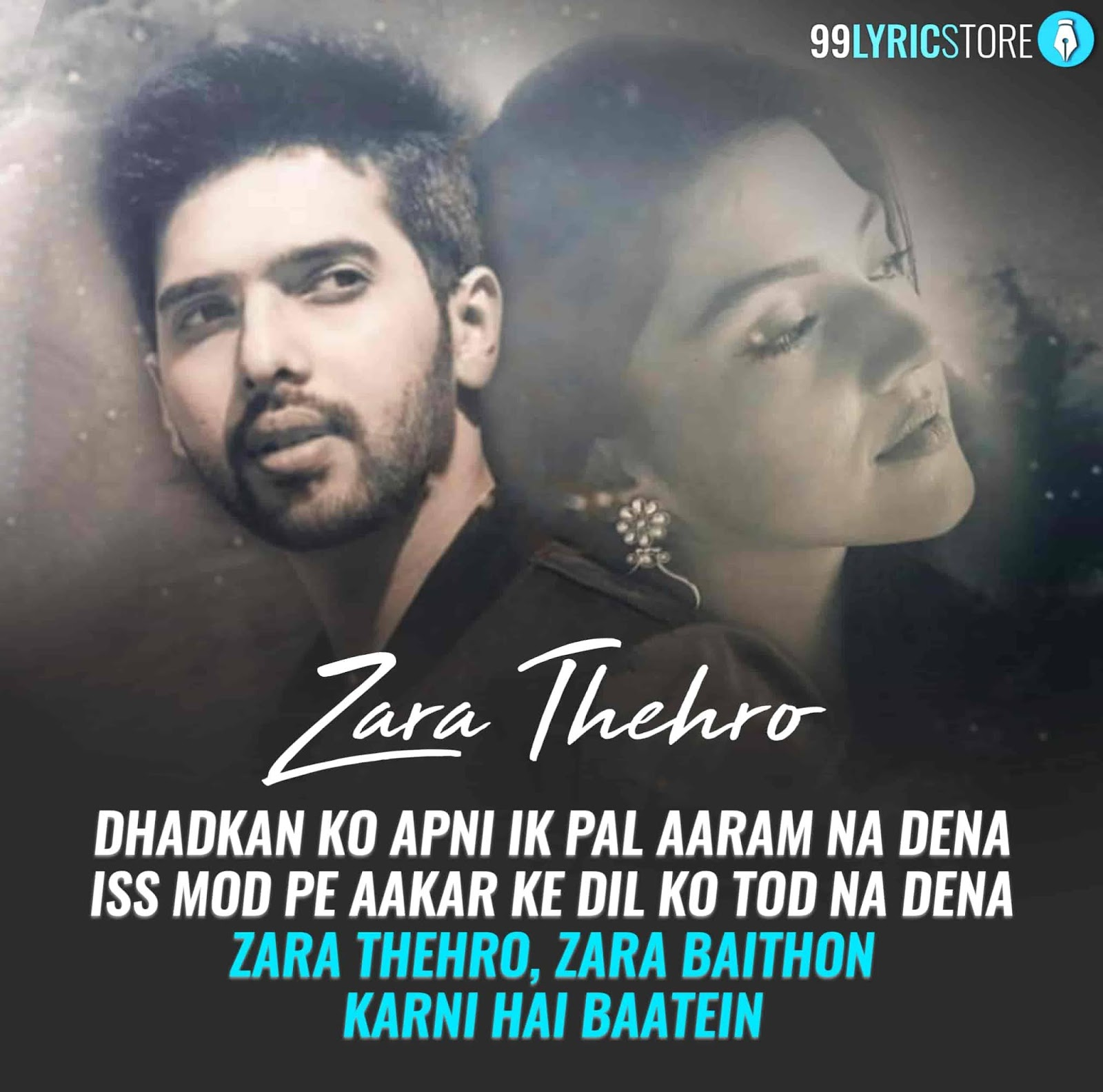 Zara Thehro Song Written Image By Armanan Malik