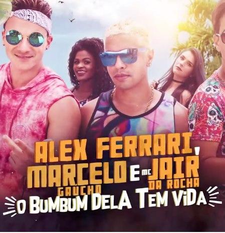 Baixar O Bumbum Dela Tem Vida Alex Ferrari, Marcelo Gaúcho e MC Jair da Rocha Mp3 Gratis