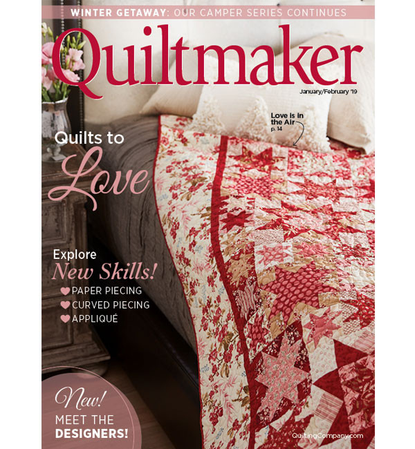 Featured in the current issue of Quiltmaker! Jan/Feb 2019