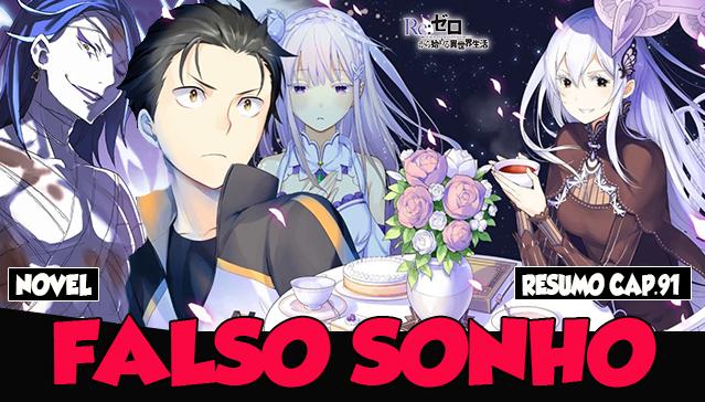 Resumo: Arco 4 – Capitulo 91 – FALSO SONHO, O PESADELO DE EMILIA! Web-Novel Re:Zero