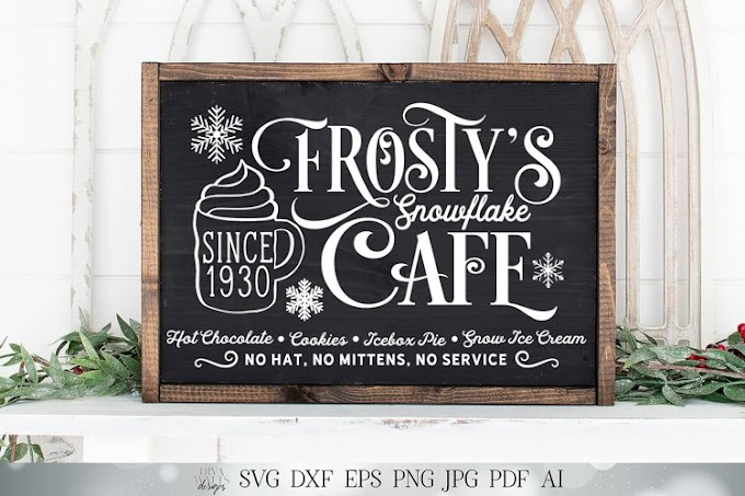 Frosty's Snowflake Cafe - Christmas Cutting File - Snow Sign