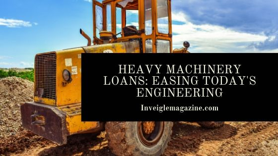 Loan for Heavy Machinery