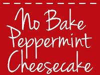 No Bake Peppermint Cheesecake Recipe