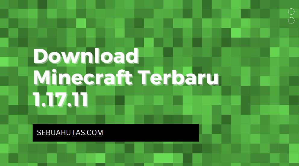 download minecraft apk terbaru 1.17.11