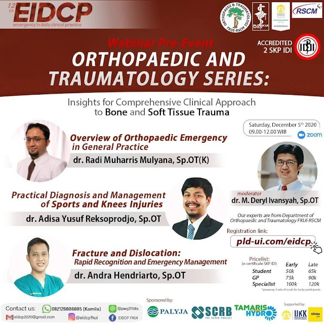 Berkolaborasi dengan Departemen Medik Orthopaedi dan Traumatologi FKUI-RSCM, kami mempersembahkan Webinar ber-SKP Pre-Event 3 The 12th EIDCP