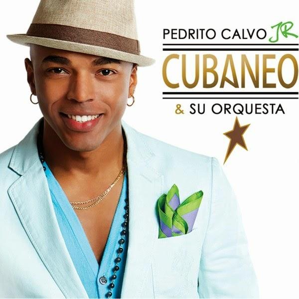 CUBANEO - PEDRITO CALVO Jr. (2014)