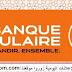 Banque Populaire recrute des Gestionnaires Conformités Juniors