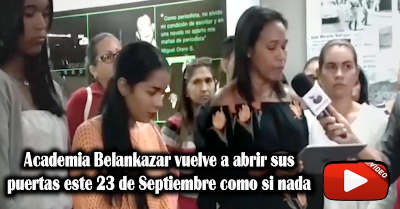 Academia Belankazar vuelve a abrir sus puertas este 23 de Septiembre como si nada