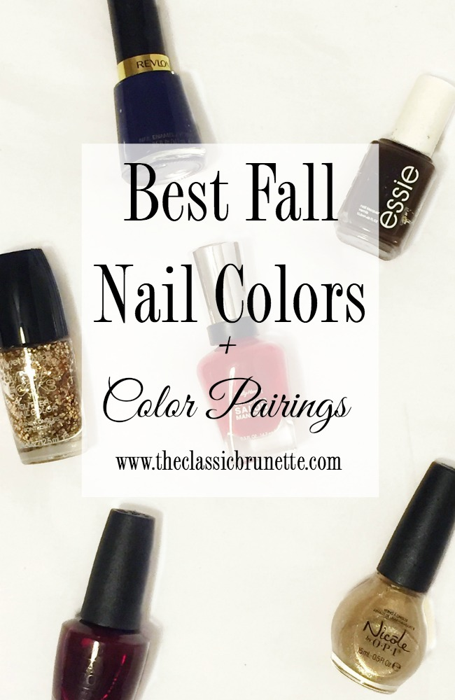 The Classic Brunette: Favorite Fall Nail Polish Colors + Pairings