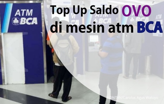 cara top up saldo OVO di atm BCA