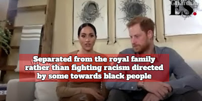 Separated from the royal family rather than fighting racism directed by some towards black people