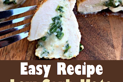 Easy Low-Carb Keto Spinach Cream Cheese Stuffed Chicken