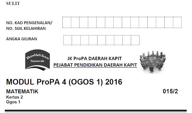 Soalan Percubaan UPSR 2016 Modul ProPA 4 Subjek Matematik Kertas 1 & Kertas 2