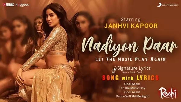 Nadiyon Paar Lyrics - Roohi - Ft - Janhvi Kapoor