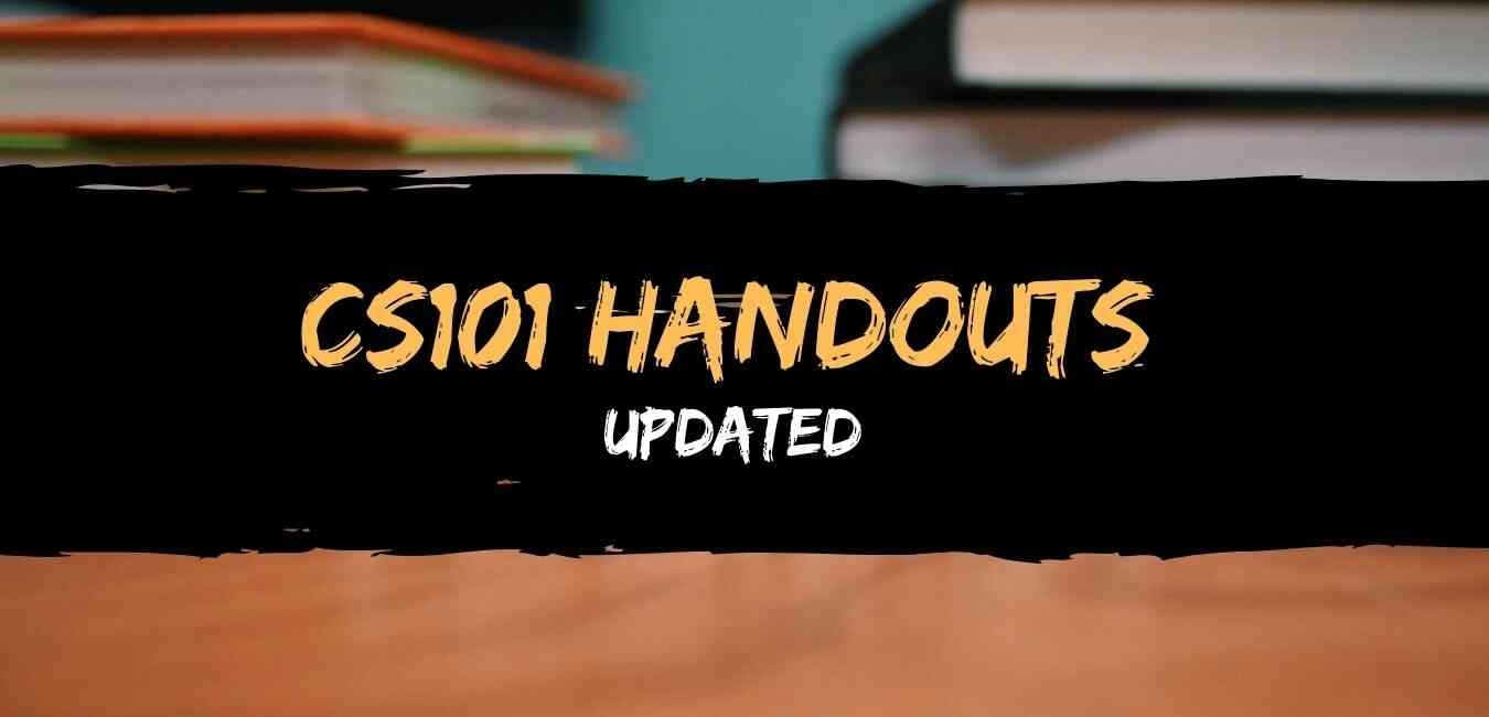 CS101 Updated Handouts PDF