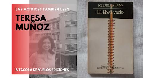 LAS ACTRICES TAMBIÉN LEEN La vacía existencia de José García | Teresa Muñoz