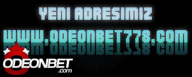 www.odeonbet778.com yeni adres bilgisi