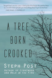 A TREE BORN CROOKED