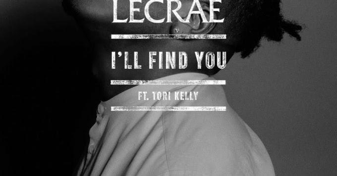 Lecrae - I'll Find You ft. Tori Kelly + Lyric Video ...