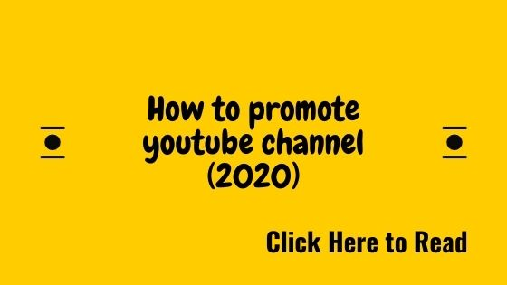 How to promote youtube channel (2020)