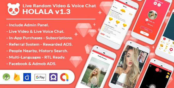 HOLALA– Live Random Video – Voice Calls + Admin Panel + In-App Purchases + Rewarded Ads