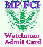 FCI Delhi Watchman Physical Admit Card 2018