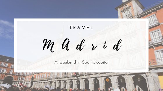 Travel | A weekend in Spain's capital - MADRID. What I visited in just one day in beautiful Madrid. All photos taken with Sony a6000 by Barbara Santos.