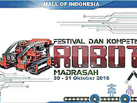 30-31 Oktober 2016, Ditjen Pendis Gelar Festival dan Kompetisi Robotik Madrasah