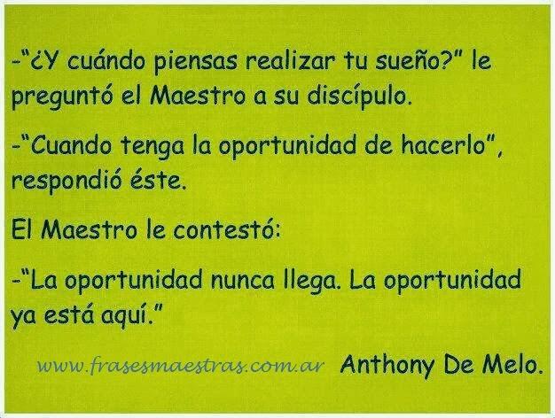 Frases Célebres Realizar Un Sueño Anthony De Mello