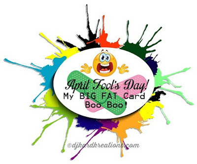 http://www.djkardkreations.com/2016/04/april-fools-day-boo-boo-hop.html