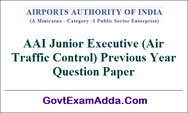 AAI Junior Executive ATC Previous Year Question Papers