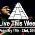Live This Week: February 17th - 23rd, 2019