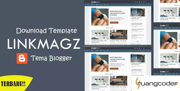 Download Template Blogger Linkmagz Terbaru Gratis
