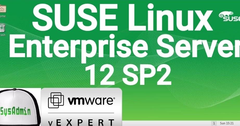 SUSE Linux Enterprise Server 12 SP2 Installation on VMware Workstation