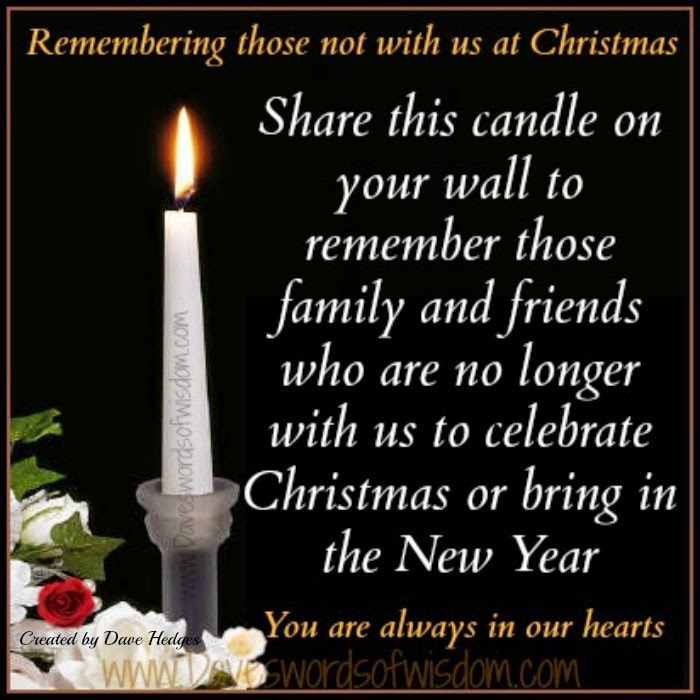Christmas Quotes Loss Loved One: Daveswordsofwisdom.com: Remembering Loved Ones At Christmas
