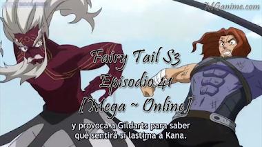 Fairy Tail S3 Episodio 41 [Mega ~ Online]