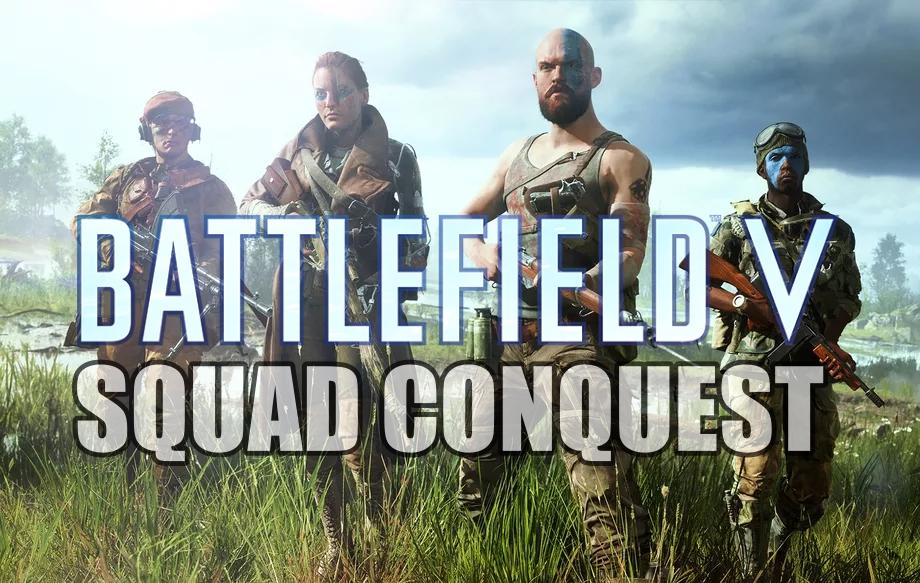 """Conheça o modo """"Squad Conquest"""" que será adicionado no Battlefield V"""