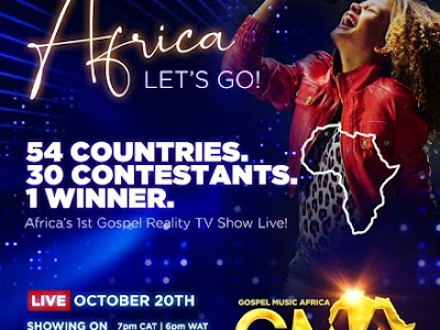 Gospel Music Africa Reality TV Show (GMARTV) begins today!