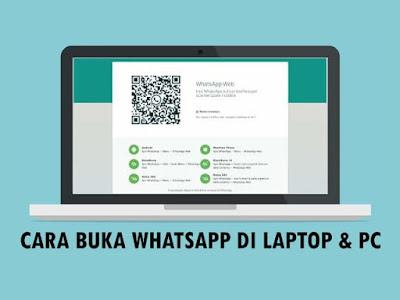 2 Cara Membuka WhatsApp di PC atau Laptop